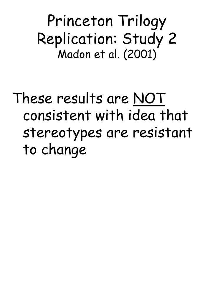 Princeton Trilogy Replication: Study 2