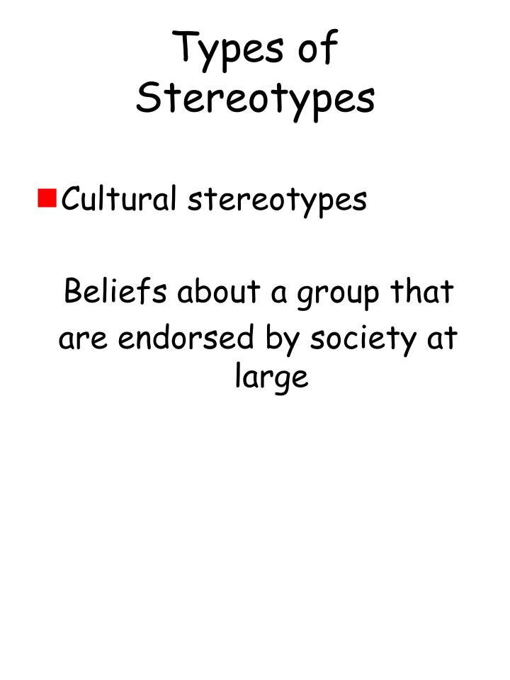 Types of Stereotypes