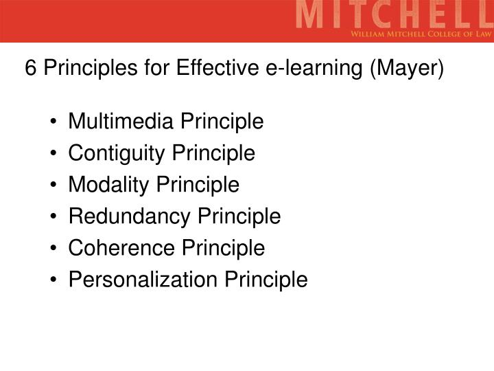 6 Principles for Effective e-learning (Mayer)