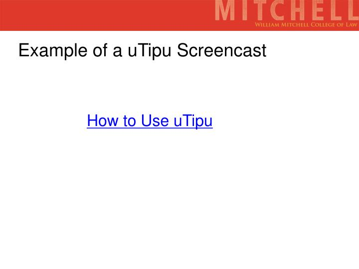 Example of a uTipu Screencast