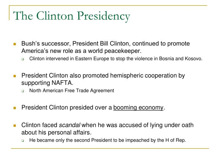 The Clinton Presidency