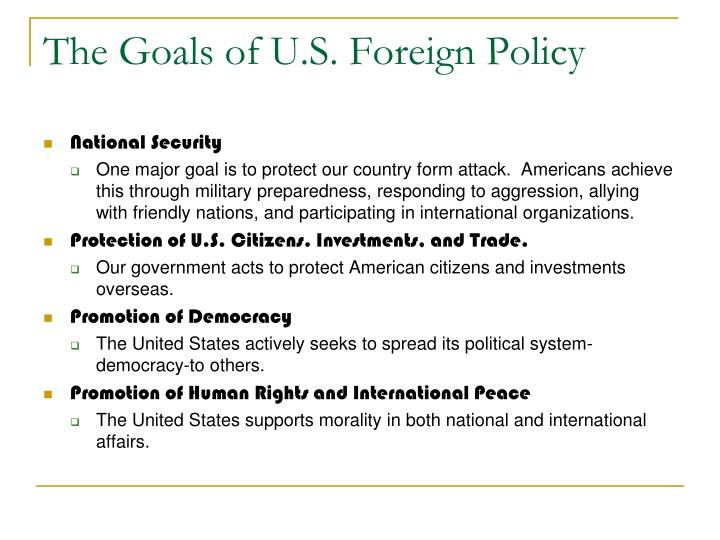 The Goals of U.S. Foreign Policy