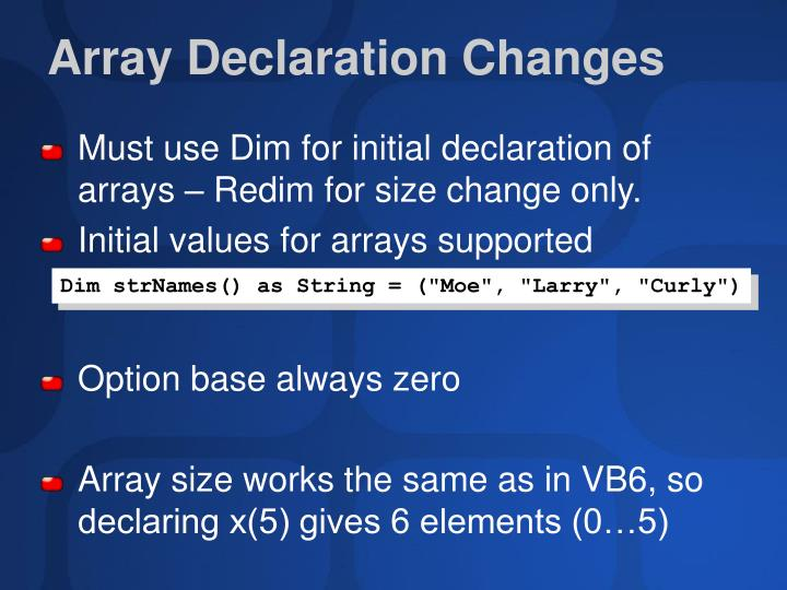 Array Declaration Changes