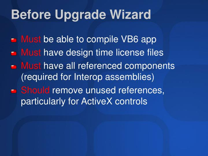 Before Upgrade Wizard