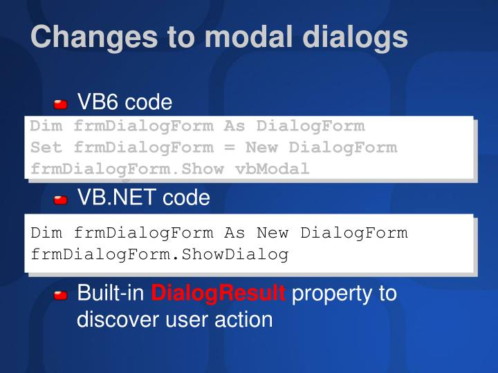 Changes to modal dialogs