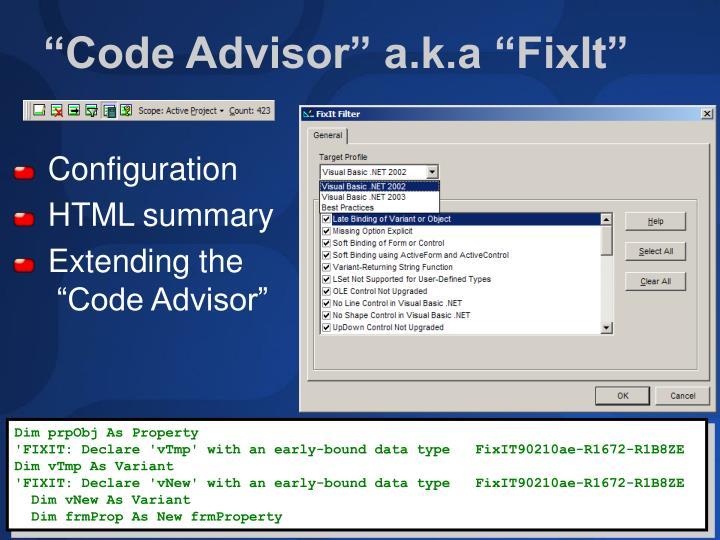 """Code Advisor"" a.k.a ""FixIt"""