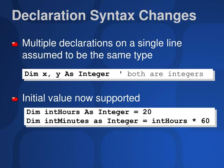 Declaration Syntax Changes