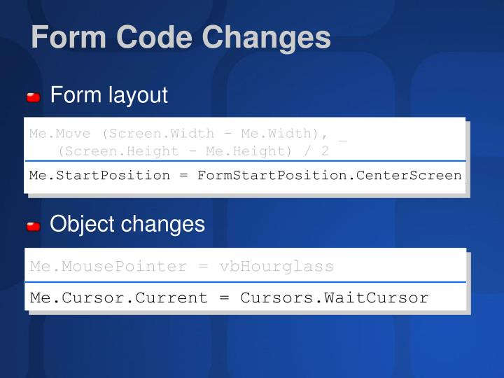 Form Code Changes