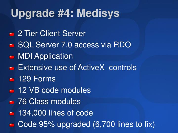Upgrade #4: Medisys