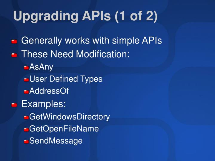 Upgrading APIs (1 of 2)