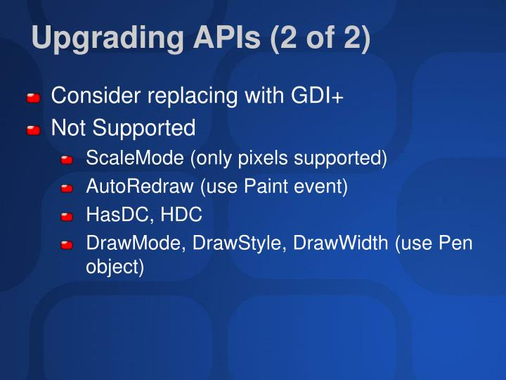 Upgrading APIs (2 of 2)