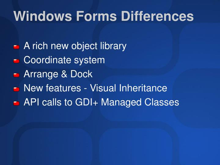 Windows Forms Differences