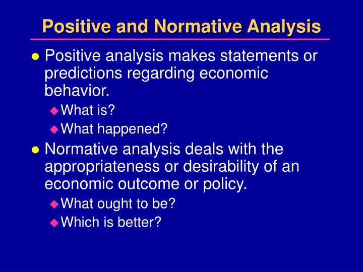 positive and normative statements Get an answer for 'classify each of the following statements as a positive or  normative and explain 1 society faces short run trade offs between inflation and.