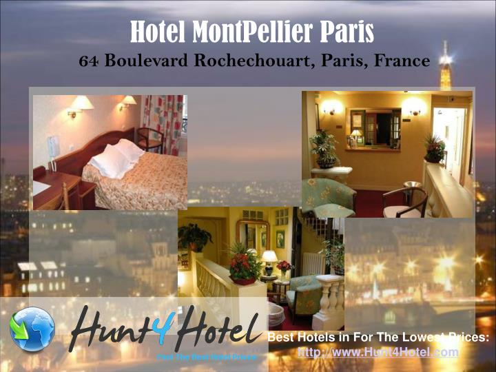 Hotel MontPellier Paris