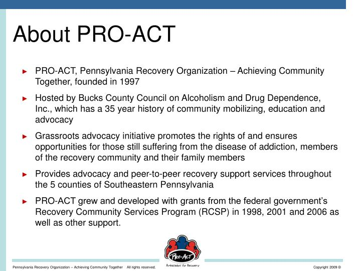 About PRO-ACT