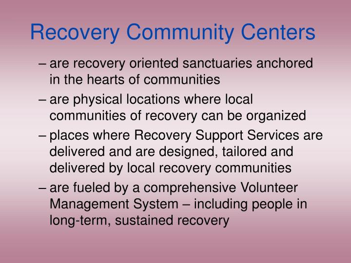 Recovery Community Centers