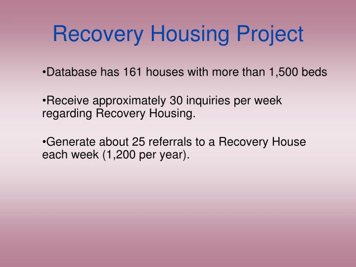 Recovery Housing Project