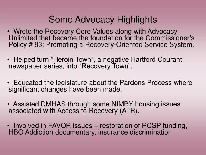Some Advocacy Highlights