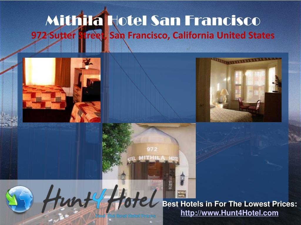 Mithila Hotel San Francisco