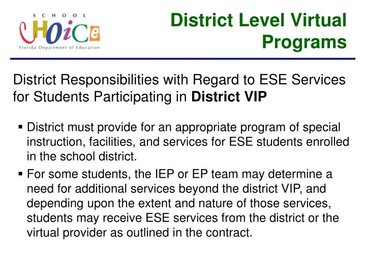 District Level Virtual Programs