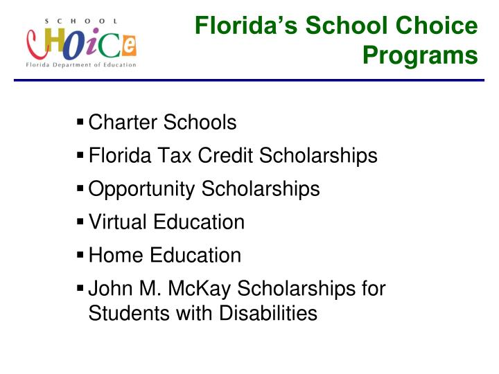 Florida s school choice programs