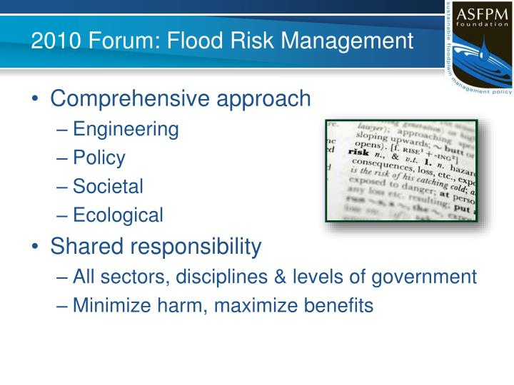 2010 Forum: Flood Risk Management