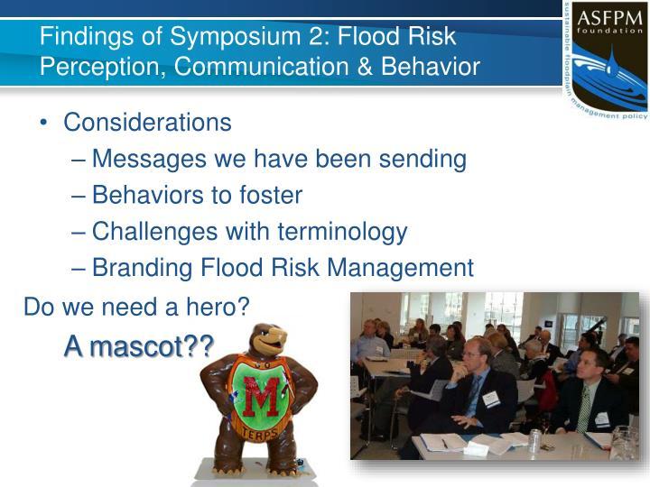 Findings of Symposium 2: Flood Risk Perception, Communication & Behavior