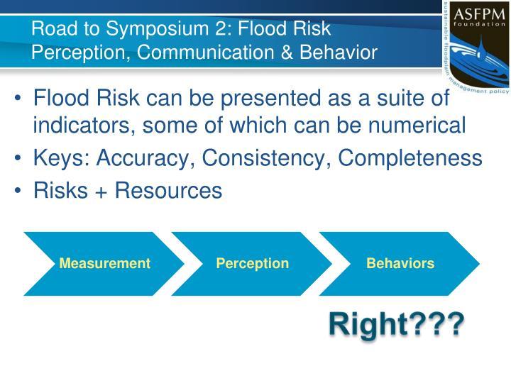 Road to Symposium 2: Flood Risk Perception, Communication & Behavior