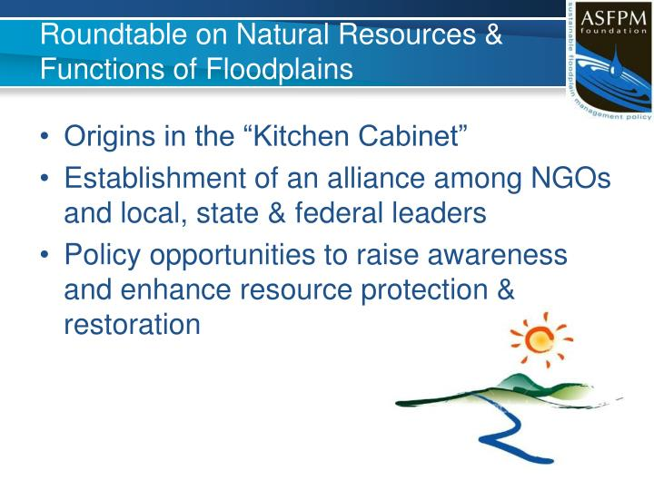 Roundtable on Natural Resources & Functions of Floodplains