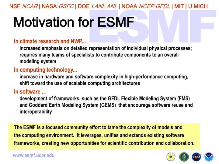 Motivation for ESMF