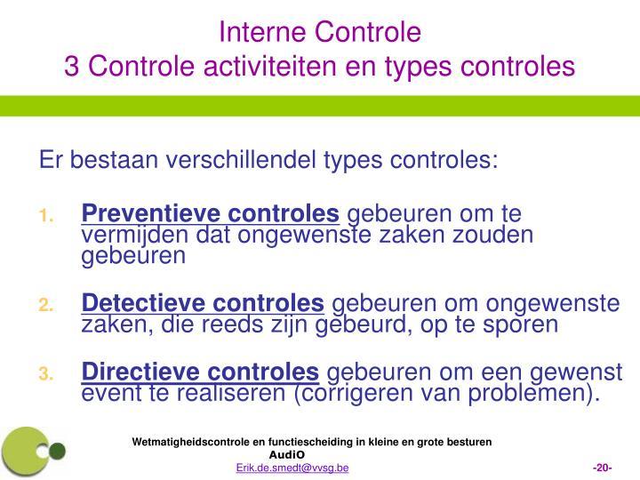 Er bestaan verschillendel types controles: