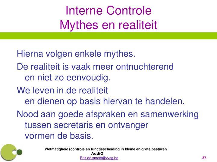 Hierna volgen enkele mythes.