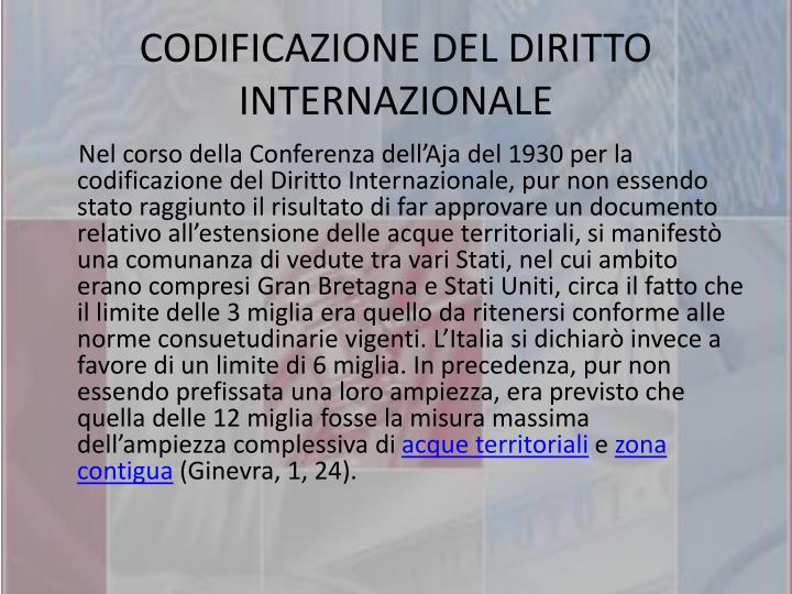 CODIFICAZIONE DEL DIRITTO INTERNAZIONALE