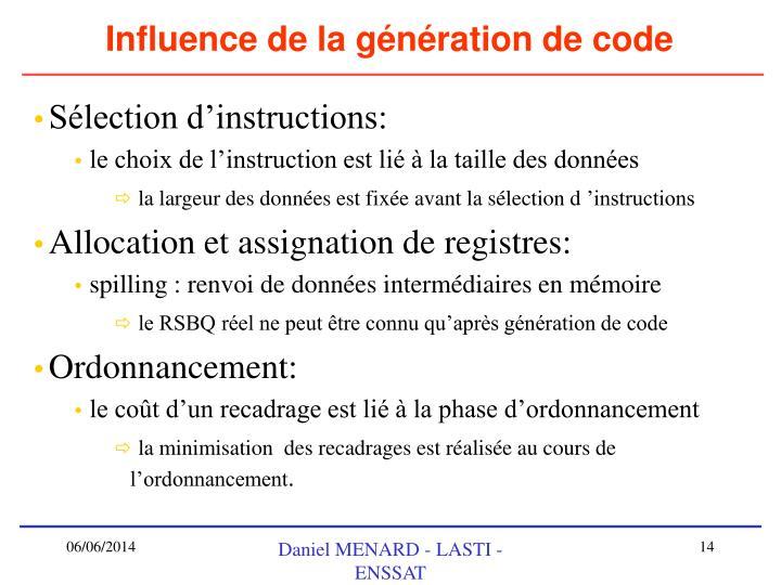 Influence de la génération de code