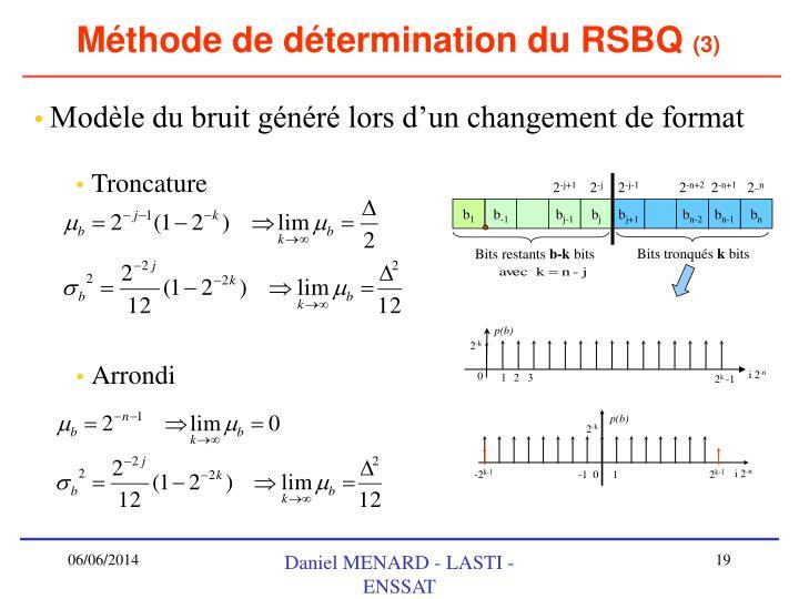 Méthode de détermination du RSBQ