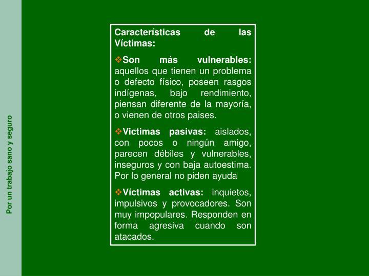 Características de las Víctimas: