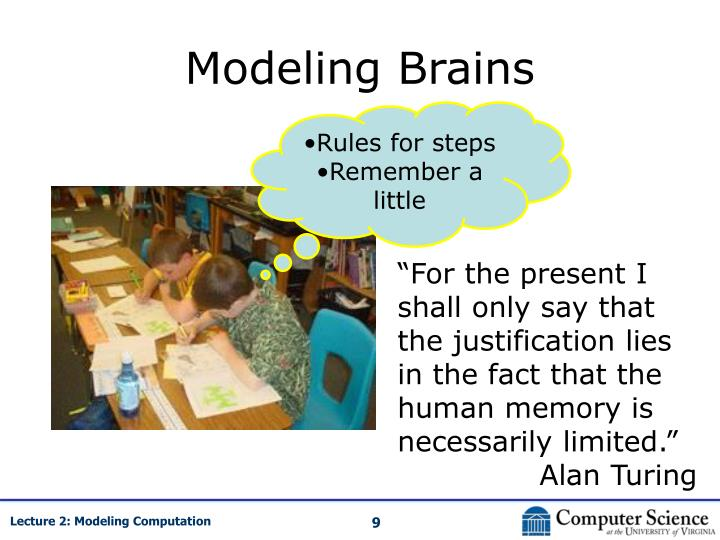 Modeling Brains