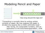 modeling pencil and paper