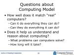 questions about computing model
