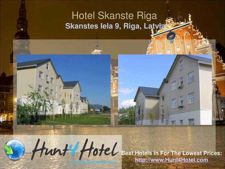 Hotel Skanste Riga