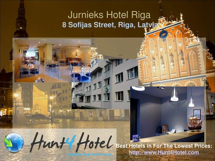 Jurnieks Hotel Riga