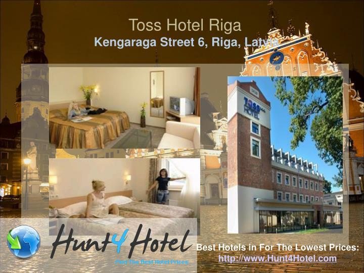 Toss Hotel Riga