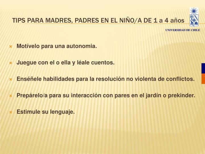 TIPS PARA MADRES, PADRES EN EL NIÑO/A DE 1 a 4 años