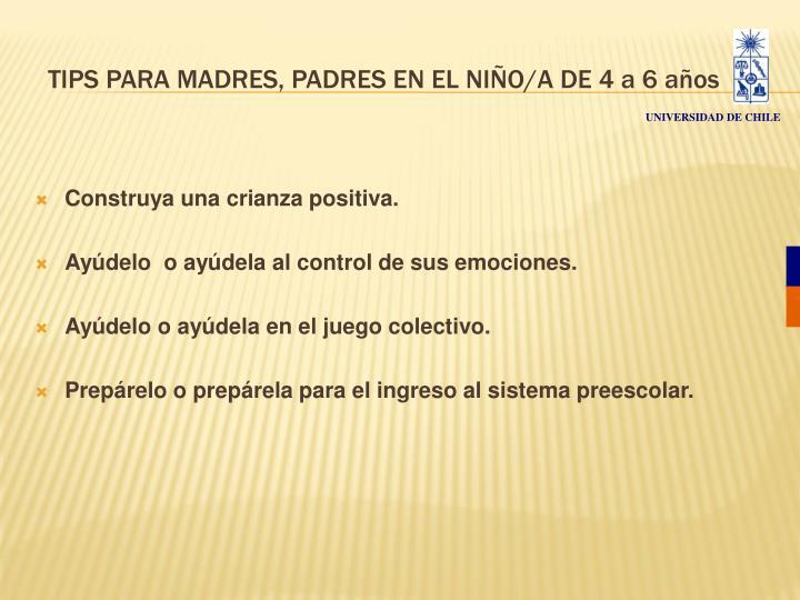 TIPS PARA MADRES, PADRES EN EL NIÑO/A DE 4 a 6 años