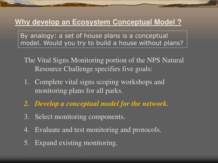 Why develop an Ecosystem Conceptual Model ?