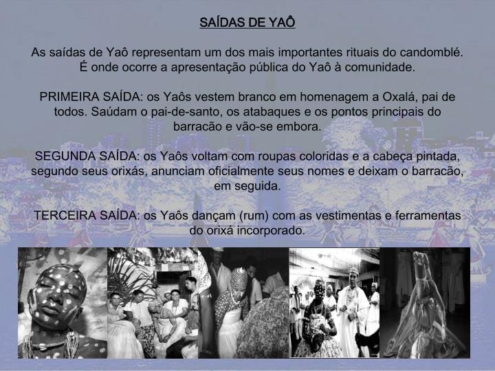 SAÍDAS DE YAÔ