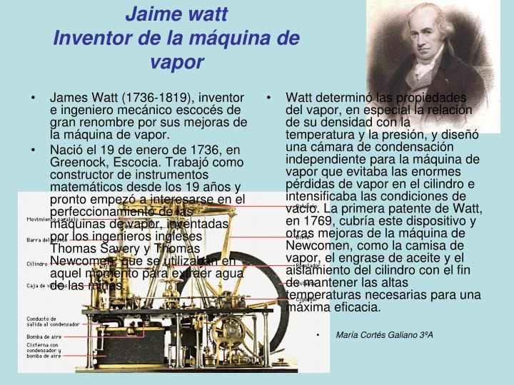 James Watt (1736-1819), inventor e ingeniero mecánico escocés de gran renombre por sus mejoras de la máquina de vapor.