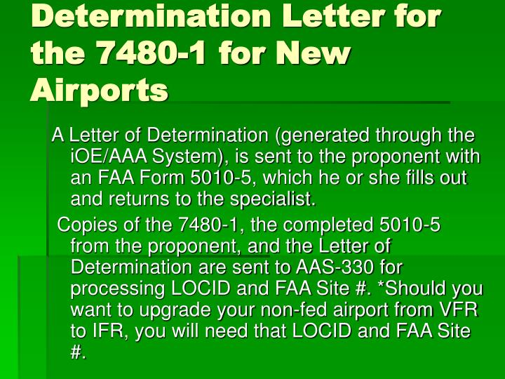 Determination Letter for the 7480-1 for New Airports