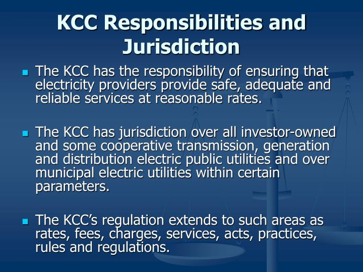 KCC Responsibilities and Jurisdiction