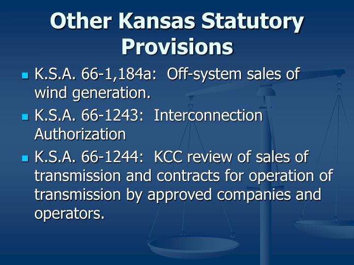 Other Kansas Statutory Provisions